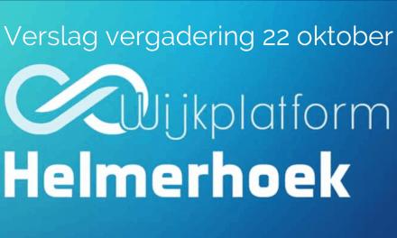 Verslag bijeenkomst Wijkplatform Helmerhoek 22 oktober 2019